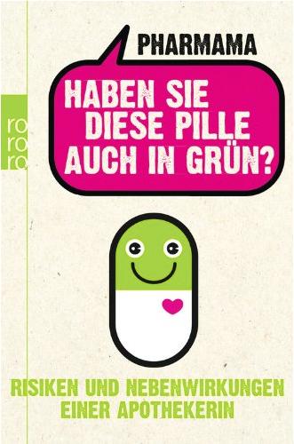 Haben Sie diese Pille auch in grün Cover
